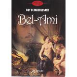Bel-Ami - Guy de Maupassant, editura Gramar