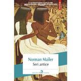 Seri antice - Norman Mailer, editura Polirom