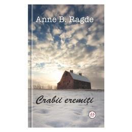 Crabii eremiti - Anne B. Ragde, editura Univers