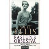Pasiune obsesiva - Julie Ellis, editura Vivaldi