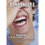 Bancaniada - Costin Grigoras, editura Editrex