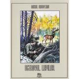 Ostrovul lupilor - Mihail Sadoveanu, editura Mihail Sadoveanu