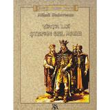 Viata lui Stefan cel Mare - Mihail Sadoveanu, editura Mihail Sadoveanu