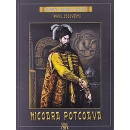 Nicoara Potcoava - Mihail Sadoveanu, editura Mihail Sadoveanu
