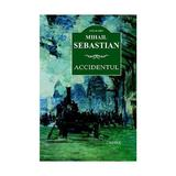 Accidentul ed. 2016 - Mihail Sebastian, editura Cartex