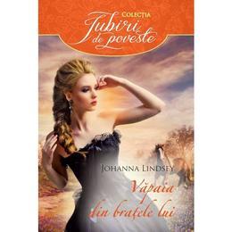 Vapaia din bratele lui - Johanna Lindsey, editura Litera