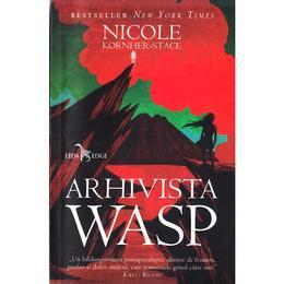 Arhivista Wasp - Nicole Kornher-Stace, editura Leda