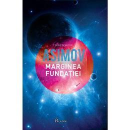 Marginea fundatiei - Asimov, editura Paladin