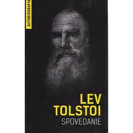 Spovedanie - Lev Tolstoi, editura Herald