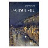 Parisul meu - Horea Porumb, editura Corint