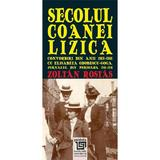 Secolul Coanei Lizica - Zoltan Rostas, editura Paideia