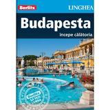 Budapesta - Ghid turistic Berlitz, editura Linghea