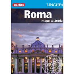 Roma - Ghid turistic Berlitz, editura Linghea