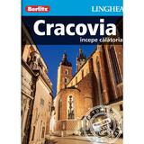 Cracovia. Incepe calatoria - Berlitz, editura Linghea
