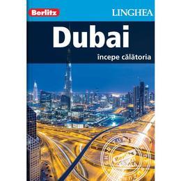 Dubai. Incepe calatoria - Berlitz, editura Linghea