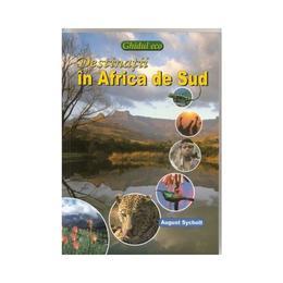 Destinatii in Africa de Sud - August Sycholt, editura Mast