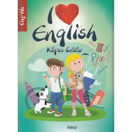 I Love English. Kepes Szotar. Eng-Hu, editura Roland
