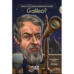 Cine a fost Galileo? - Patricia Brennan Demuth, editura Pandora