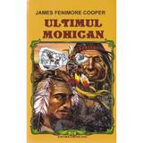 Ultimul Mohican ed. 2016 - James Femimore Cooper, editura Cartex