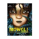 Mowgli. Povestiri din Cartea Junglei - Rudyard Kipling, Maxime Rovere, Justine Brax, editura Corint