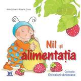 Nil si alimentatia - Aleix Cabrera, Rosa M. Curto, editura Didactica Publishing House