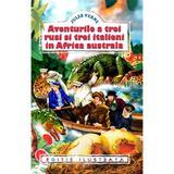 Aventurile a trei rusi si trei italieni in Africa australa - Jules Verne, editura Regis