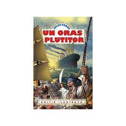 Un oras plutitor - Jules Verne, editura Regis