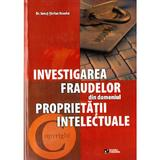 Investigarea fraudelor din domeniul proprietatii intelectuale - Ionut-Stefan Enache, editura Rovimed