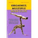 Orgasmul multiplu masculin - Mantak Chia, Douglas Abrams Arava, editura Sapientia