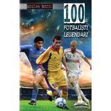 100 de fotbalisti legendari - Bogdan Socol, editura Europress