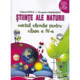 Stiinte ale naturii cls 4 caiet - Tudora Pitila, Cleopatra Mihailescu, editura Aramis