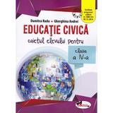 Educatie civica cls 4 caiet - Dumitra Radu, Gherghina Andrei, editura Aramis