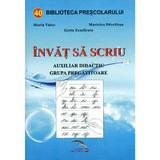 Invat sa scriu - Maria Voicu, Maricica Dascalasu, Getta Zamfiroiu, editura Rovimed