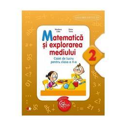 Matematica si Explorarea mediului cls 2 caiet - Marilena Calin, Elvira Toma, editura Litera
