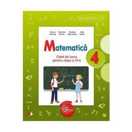 Matematica cls 4 caiet - Viorica Boarcas, Ecaterina Bonciu, editura Litera