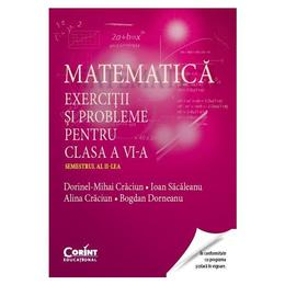 Matematica cls 6 - Exercitii si probleme - sem 2 - Dorinel-Mihai Craciun, editura Corint