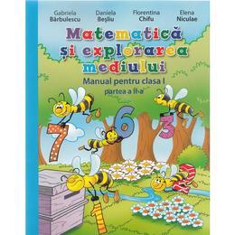 Matematica si explorarea mediului - Clasa a 1-a. Partea II - Manual + CD - Gabriela Barbulescu, Daniela Besliu, editura Litera