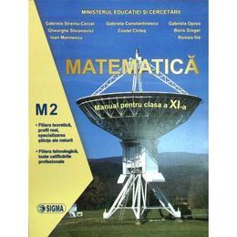 Matematica cls 11 M2 - Gabriela Streinu-Cercel, editura Sigma