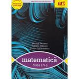 Matematica - Clasa 5 - Manual + CD - Marius Perianu, Catalin Stanica, editura Grupul Editorial Art