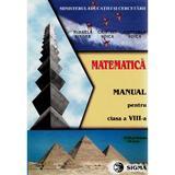 Matematica - Clasa 8 - Manual - Mihaela Singer, Cristian Voica, Consuela Voica, editura Sigma