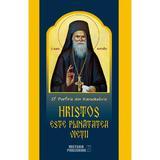 Hristos este plinatatea vietii - Sf. Porfirie din Kavsokalivia, editura Meteor Press