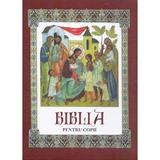 Biblia pentru copii, editura Fratia Misionara Ortodoxa