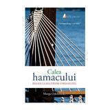 Calea hamacului - Marga Odahowski, editura Act Si Politon