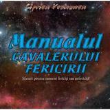 Manualul cavalerului fericirii - Ciprian Vestemean, editura Ecou Transilvan