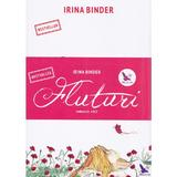 Fluturi vol. 1+2 ed.2 - Irina Binder , editura For You