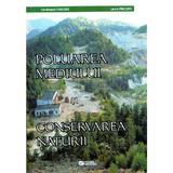 Poluarea mediului si conservarea naturii - Ferdinand Pricope, editura Rovimed