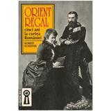 Orient regal - Robert Scheffer, editura Saeculum I.o.