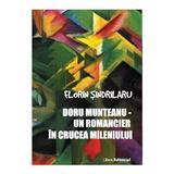 Doru Munteanu - Un romancier in crucea mileniului - Florin Sindrilaru, editura Libris Editorial