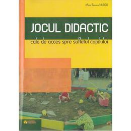 Jocul Dddactic, cale se acces spre sufletul copilului - Maria Ramona Neagu, editura Rovimed