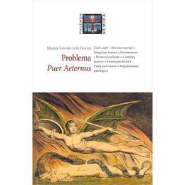Problema Puer Aeternus - Marie-Louise von Franz, editura Nemira